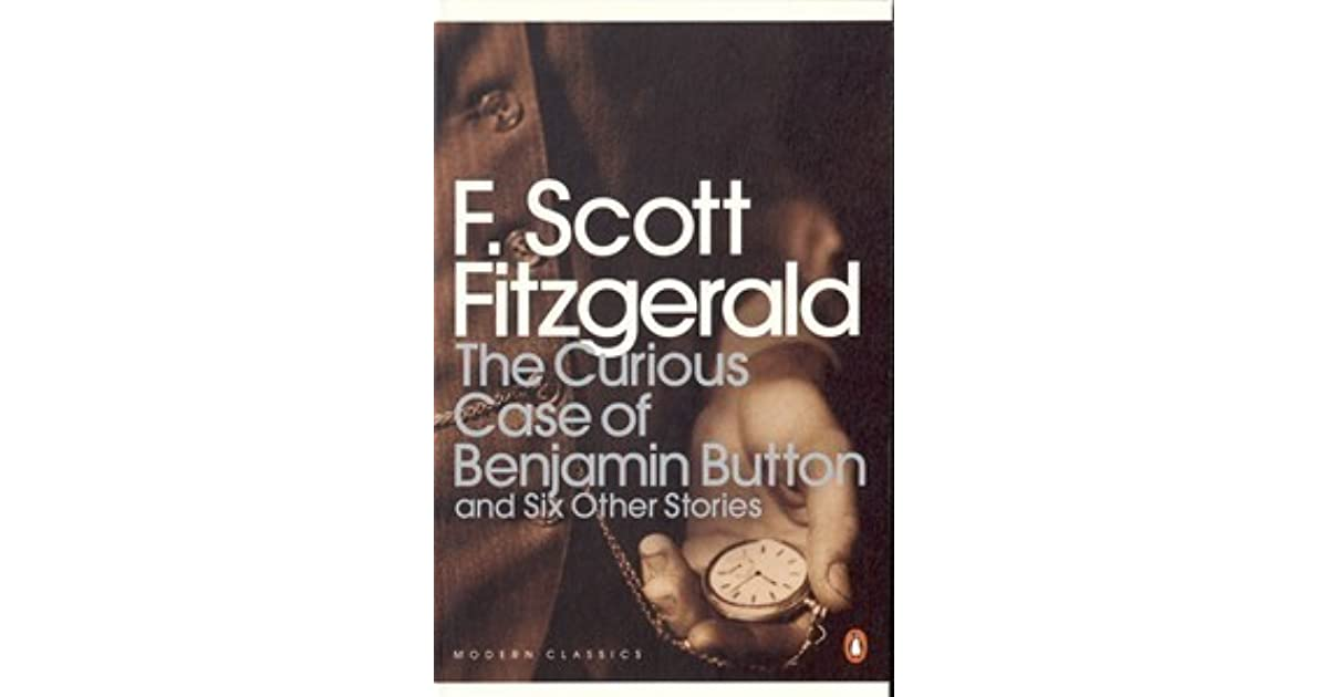 the curious case of benjamin button Short stories of f scott fitzgerald summary and analysis of the curious case of benjamin button buy study guide summary the button baby is born in.