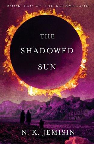 The Shadowed Sun by N.K. Jemisin