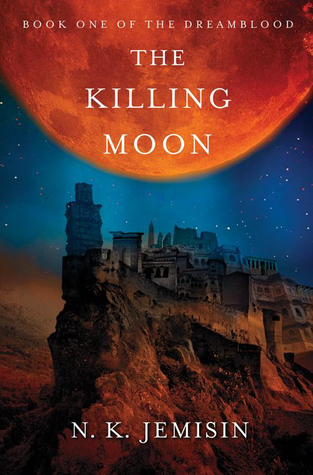 Cover of The Killing Moon by N. K. Jemisin (Dreamblood #1)