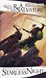 Starless Night (Forgotten Realms: Legacy of the Drow, #2; Legend of Drizzt, #8) cover