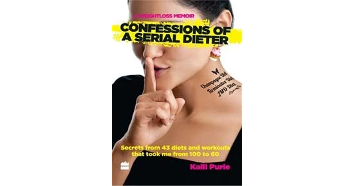 Confessions Of A Serial Dieter By Kalli Purie Pdf