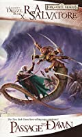 Passage to Dawn (Legacy of the Drow #4; Legend of Drizzt #10)