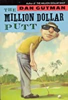 The Million Dollar Putt (The Million Dollar Series, #5)