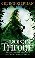 The Poison Throne (Moorehawke Trilogy, #1)