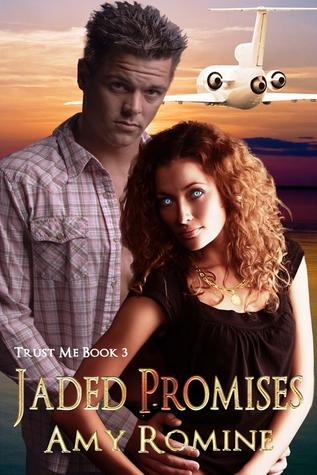Jaded Promises (Trust Me #3)