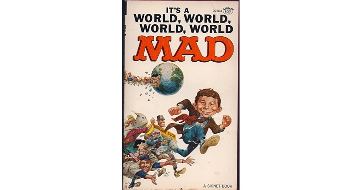 Its A World, World, World, World Mad By MAD Magazine