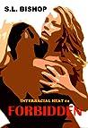 Forbidden: Interracial Heat #2