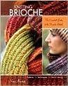 Knitting Brioche:...