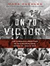 On to Victory: The Canadian Liberation of the Netherlands, March 23--May 5, 1945