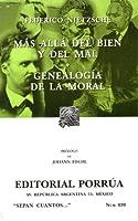 Más Allá del Bien y del Mal. Genealogía de la Moral. (Sepan Cuantos, #430)
