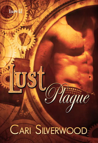 Lust Plague by Cari Silverwood