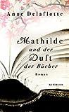 Mathilde und der Duft der Bücher