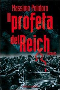 Il profeta del Reich