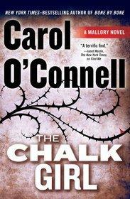 The Chalk Girl (Kathleen Mallory #10 - Carol O'Connell