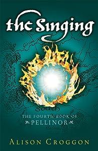 The Singing (The Books of Pellinor, #4)