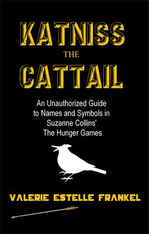Katniss The Cattail An Unauthorized Guide To Names And Symbols In