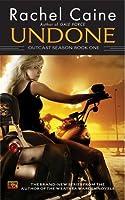 Undone (Outcast Season, #1)