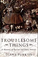 Troublesome Things