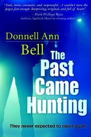 The Past Came Hunting by Donnell Ann Bell