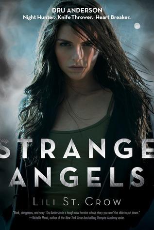 Strange Angels (Strange Angels, #1)