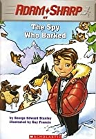 The Spy Who Barked (Adam Sharp, 1)