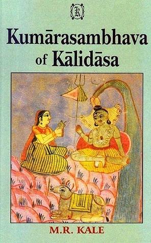 Kumarasambhava of Kalidasa by Kālidāsa