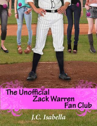 The Unofficial Zack Warren Fan Club by J.C. Isabella