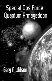 Special Ops Force: Quantum Armageddon
