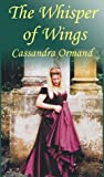 The Whisper of Wings: A Novel (Historical Romance)