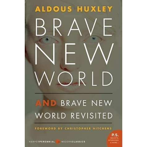an analysis of the technically advanced future world in brave new world by aldous huxley