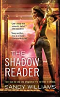 The Shadow Reader (Shadow Reader, #1)