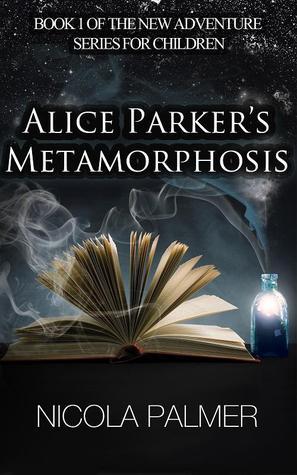 Alice Parker's Metamorphosis (Alice Parker, #1)