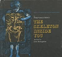 The Skeleton Inside You (Young Math Books)