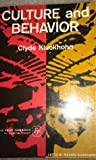 Culture and Behavior: Collected Essays of Clyde Kluckhohn