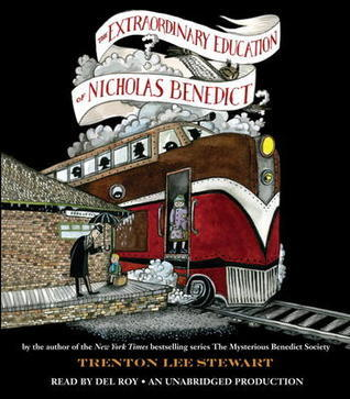 Trenton Lee Stewart - (The Mysterious Benedict Society 0) The Extraordinary Education of Nicholas Benedict