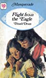 Flight from the Eagle by Dinah Dean