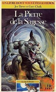 La Pierre de la Sagesse (Loup Solitaire, #6)