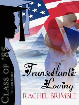Transatlantic Loving