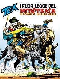 Tex n. 408: I fuorilegge del Montana
