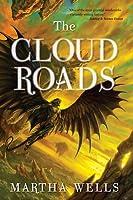 The Cloud Roads (Books of the Raksura, #1)