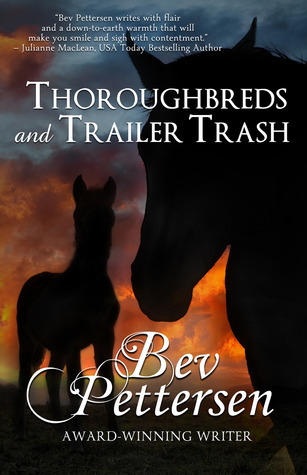 Thoroughbreds and Trailer Trash