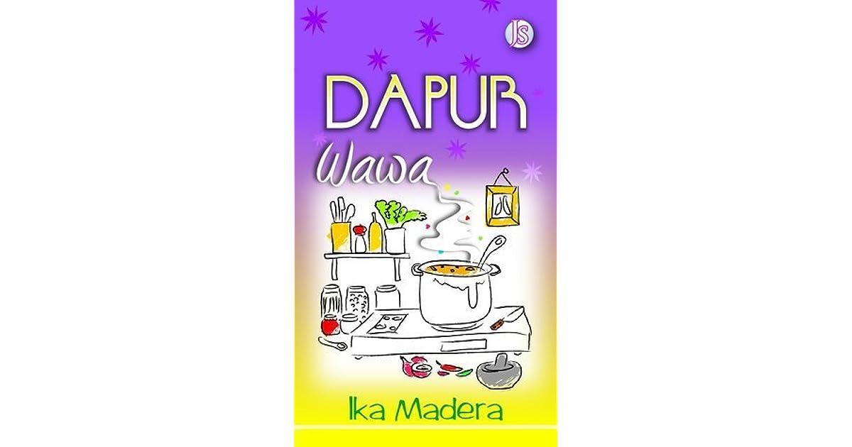 Dapur Wawa By Ika Madera