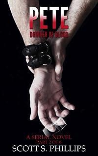 Pete, Drinker of Blood (Part 2)