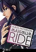 Maximum Ride, Vol. 2 (Maximum Ride: The Manga, #2)