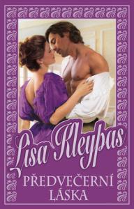Předvečerní láska by Lisa Kleypas