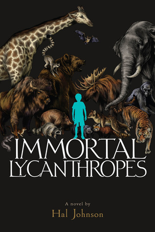 Immortal Lycanthropes by Hal Johnson