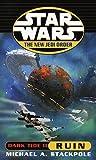 Ruin (Star Wars: The New Jedi Order, #3)