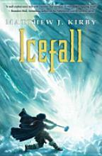 Icefall by Matthew J. Kirby