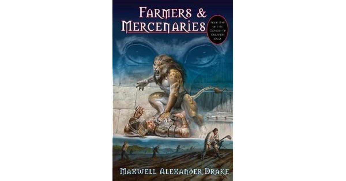 Farmers & Mercenaries by Maxwell Alexander Drake
