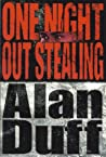 One Night Out Stealing by Alan Duff